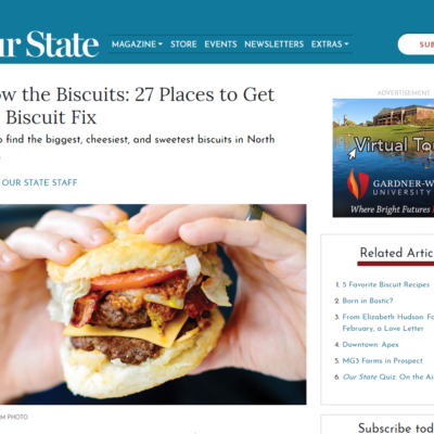 Our State Magazine Features Our Sticky Biscuits in a Two-Page Photo Feature—It's All Part of Their Special Biscuit Issue